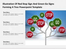 Illustration Of Red Stop Sign And Green Go Signs Forming A Tree Powerpoint Template