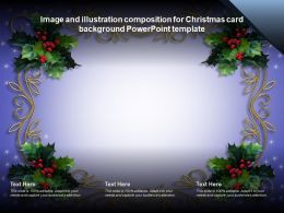Image And Illustration Composition For Christmas Card Background Powerpoint Template