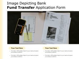 Image Depicting Bank Fund Transfer Application Form