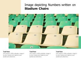 Image Depicting Numbers Written On Stadium Chairs