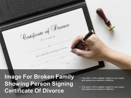 Image For Broken Family Showing Person Signing Certificate Of Divorce