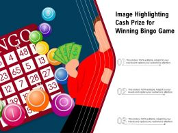 Image Highlighting Cash Prize For Winning Bingo Game
