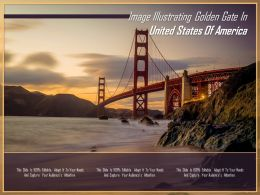 Image Illustrating Golden Gate In United States Of America
