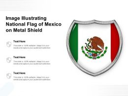 Image Illustrating National Flag Of Mexico On Metal Shield