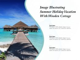 Image Illustrating Summer Holiday Vacation With Wooden Cottage
