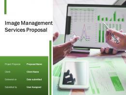 Image Management Services Proposal Powerpoint Presentation Slides