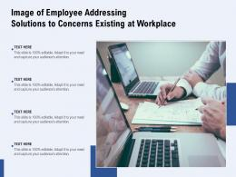 Image Of Employee Addressing Solutions To Concerns Existing At Workplace