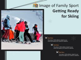Image Of Family Sport Getting Ready For Skiing
