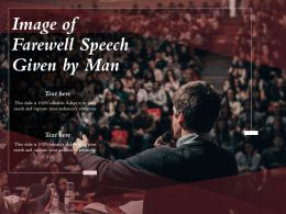 Image Of Farewell Speech Given By Man