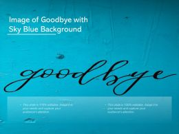 Image Of Goodbye With Sky Blue Background
