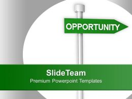 Image Of Green Opportunity Signpost PowerPoint Templates PPT Themes And Graphics 0213