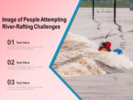 Image Of People Attempting River Rafting Challenges