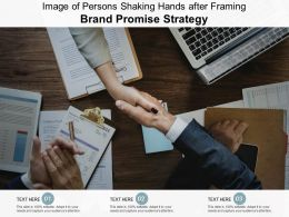 Image Of Persons Shaking Hands After Framing Brand Promise Strategy