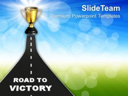 Image Of Road To Victory Powerpoint Templates Ppt Themes And Graphics 0213