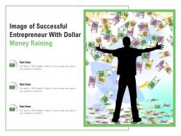 Image Of Successful Entrepreneur With Dollar Money Raining