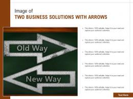Image Of Two Business Solutions With Arrows