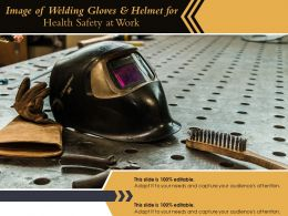 Image Of Welding Gloves And Helmet For Health Safety At Work