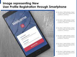Image Representing New User Profile Registration Through Smartphone