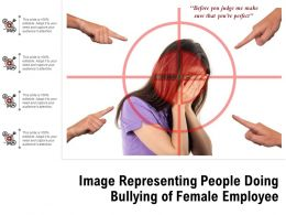 Image Representing People Doing Bullying Of Female Employee