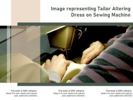 Image Representing Tailor Altering Dress On Sewing Machine