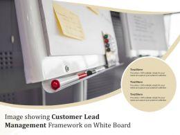 Image Showing Customer Lead Management Framework On White Board