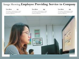 Image Showing Employee Providing Service To Company