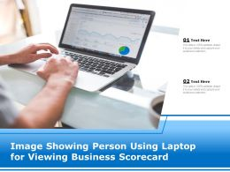 Image Showing Person Using Laptop For Viewing Business Scorecard