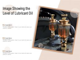 Image Showing The Level Of Lubricant Oil