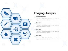 Imaging Analysis Ppt Powerpoint Presentation File Graphics Tutorials