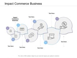 Impact Commerce Business Ppt Powerpoint Presentation Professional Visuals Cpb