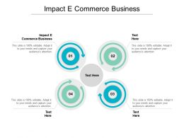 Impact E Commerce Business Ppt Powerpoint Presentation Styles Graphics Design Cpb