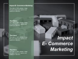 Impact E Commerce Marketing Ppt Powerpoint Presentation Infographic Template Layout Cpb