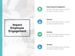 Impact Employee Engagement Ppt Powerpoint Presentation Pictures Format Cpb