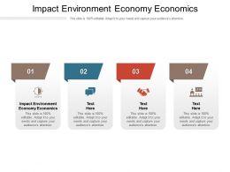 Impact Environment Economy Economics Ppt Powerpoint Presentation Gallery Cpb