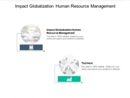 Impact Globalization Human Resource Management Ppt Powerpoint Ideas Show Cpb