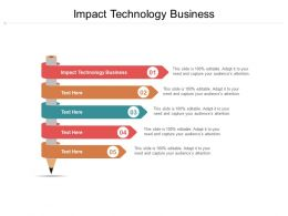 Impact Technology Business Ppt Powerpoint Presentation Outline Smartart Cpb