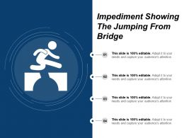 Impediment Showing The Jumping From Bridge
