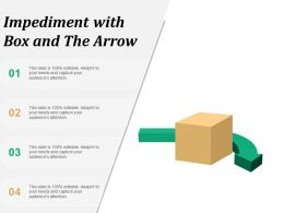 Impediment With Box And The Arrow