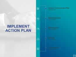 Implement Action Plan Ppt Powerpoint Presentation Slides
