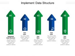 Implement Data Structure Ppt Powerpoint Presentation Slides Background Images Cpb