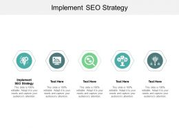 Implement SEO Strategy Ppt Powerpoint Presentation Summary Visual Aids Cpb
