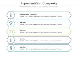 Implementation Complexity Ppt Powerpoint Presentation Images Cpb
