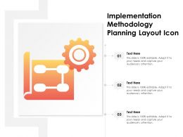 Implementation Methodology Planning Layout Icon