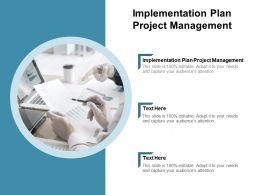 Implementation Plan Project Management Ppt Powerpoint Presentation Outline Examples Cpb