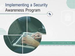 Implementing A Security Awareness Program Powerpoint Presentation Slides