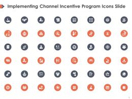 Implementing Channel Incentive Program Icons Slide Ppt Powerpoint Presentation Outline