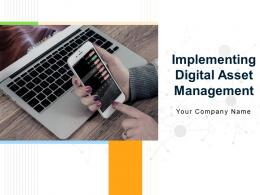Implementing Digital Asset Management Powerpoint Presentation Slides