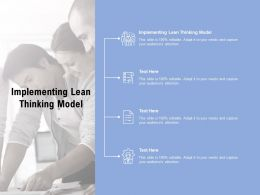 Implementing Lean Thinking Model Ppt Powerpoint Presentation Slides Styles Cpb