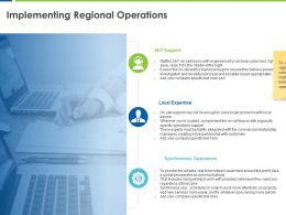 Implementing Regional Operations Local Expertise Ppt Powerpoint Presentation Portfolio Master Slide