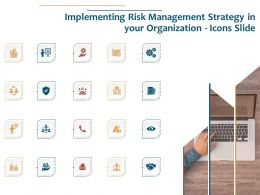 Implementing Risk Management Organization Icons Slide Ppt Example File